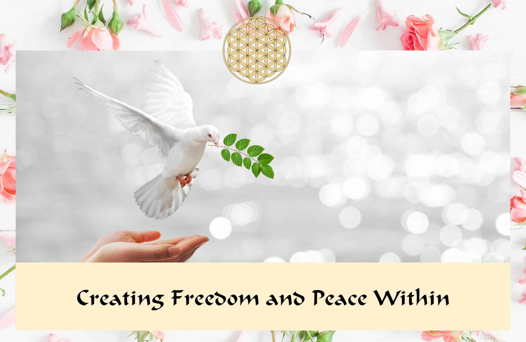 Creating freedom and peace within
